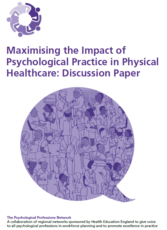 Maximising the Impact of Psychological Practice in Physical Healthcare: Discussion Paper